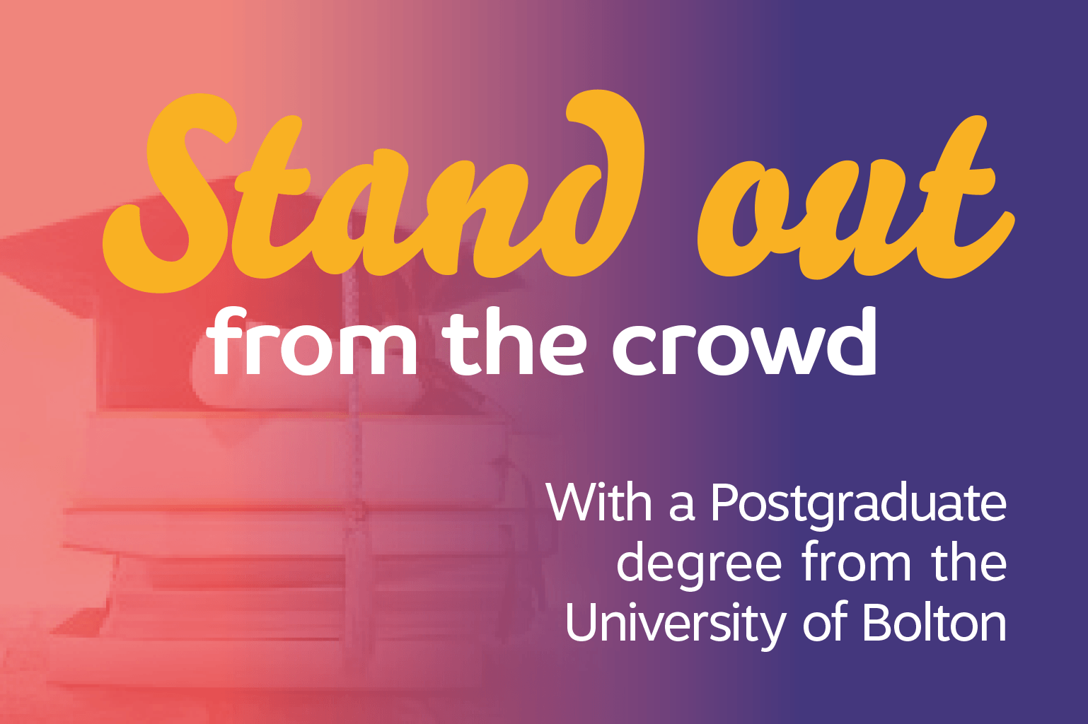 Stand Out From The Crow With A Post Graduate Degree From The University Of Bolton