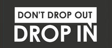 Dont Drop Out Drop In Logo