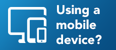 Using a mobile device?